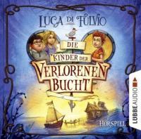 Die Kinder der Verlorenen Bucht, 1 Audio-CD - Luca Di Fulvio