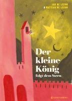 Der kleine König folgt dem Stern - Jan de Leeuw