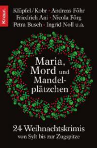 Maria, Mord und Mandelplätzchen -