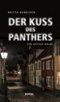 Der Kuss des Panthers - Britta Bendixen