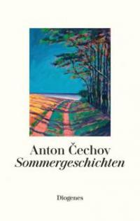 Sommergeschichten - Anton Cechov
