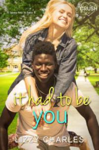 It Had to Be You - Lizzy Charles