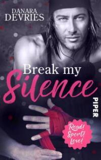 Break my Silence - Danara deVries