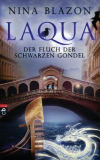 Laqua - Der Fluch der schwarzen Gondel - Nina Blazon