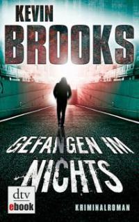 Gefangen im Nichts - Kevin Brooks