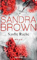 Sanfte Rache - Sandra Brown