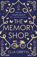 The Memory Shop - Ella Griffin