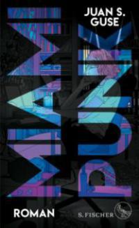 Miami Punk - Juan S. Guse
