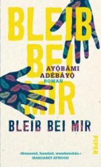Bleib bei mir - Ayobami Adebayo