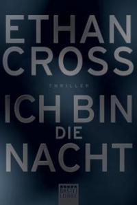 Ich bin die Nacht - Ethan Cross