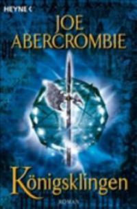 Königsklingen - Joe Abercrombie
