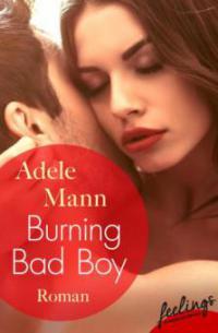 Burning Bad Boy - Adele Mann
