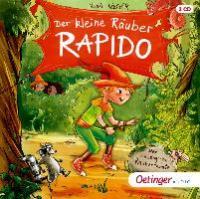 Der kleine Räuber Rapido - Der riesengroße Räuberrabatz, 2 Audio-CD - Nina Rosa Weger