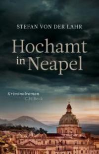 Hochamt in Neapel - Stefan Lahr