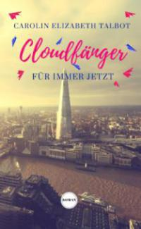 Cloudfänger - Carolin Elizabeth Talbot