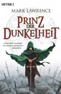 Broken Empire 1: Prinz der Dunkelheit - Mark Lawrence