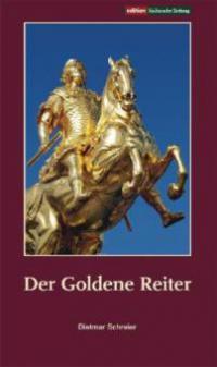 Der Goldene Reiter - Dietmar Schreier