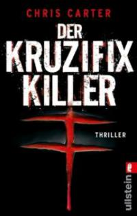 Der Kruzifix-Killer - Chris Carter