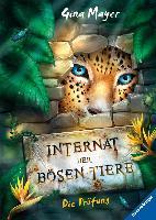 Das Internat der bösen Tiere: Die Prüfung - Gina Mayer