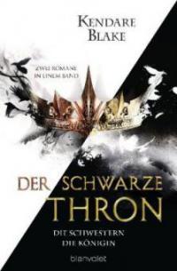 Der Schwarze Thron - Die Schwestern / Die Königin - Kendare Blake