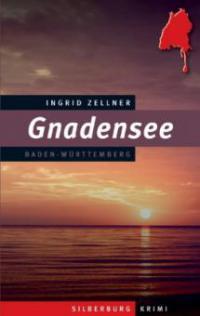 Gnadensee - Ingrid Zellner