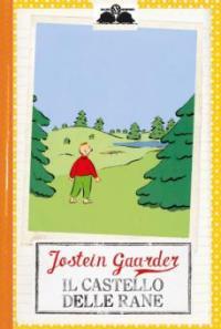 Il castello delle rane - Jostein Gaarder