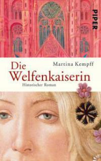 Die Welfenkaiserin - Martina Kempff