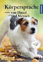 Körpersprache von Hund und Mensch - Johanna Esser