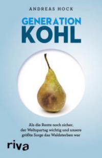 Generation Kohl - Andreas Hock