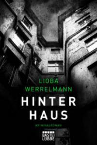 Hinterhaus - Lioba Werrelmann
