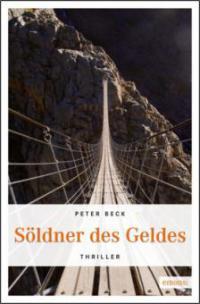 Söldner des Geldes - Peter Beck