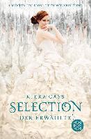 Selection 03. Der Erwählte - Kiera Cass