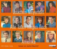Alle Toten fliegen hoch - Joachim Meyerhoff