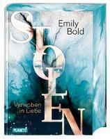 Stolen 1: Verwoben in Liebe - Emily Bold
