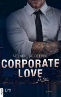 Corporate Love - Aiden - Melanie Moreland