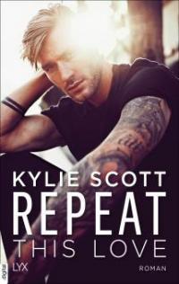 Repeat This Love - Kylie Scott
