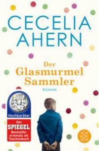 Der Glasmurmelsammler - Cecelia Ahern