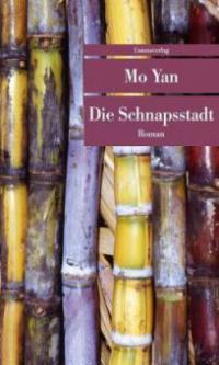 Die Schnapsstadt - Yan Mo