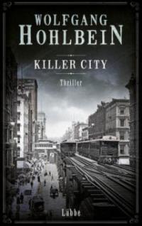 Killer City - Wolfgang Hohlbein