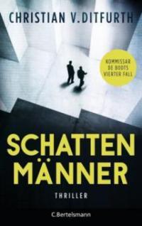 Schattenmänner - Christian V. Ditfurth