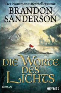 Die Worte des Lichts - Brandon Sanderson