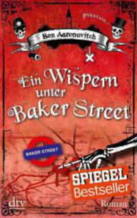 Ein Wispern unter Baker Street - Ben Aaronovitch