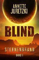 Blind - Annette Juretzki
