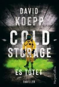 Cold Storage - Es tötet - David Koepp