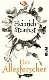 Der Allesforscher - Heinrich Steinfest