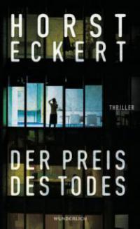Der Preis des Todes - Horst Eckert