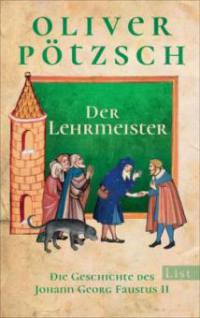 Der Lehrmeister - Oliver Pötzsch