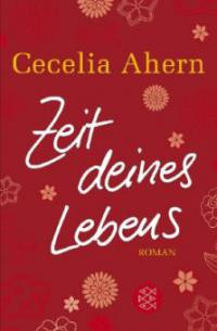 Zeit deines Lebens - Cecelia Ahern