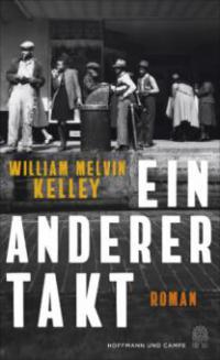 Ein anderer Takt - William Melvin Kelley