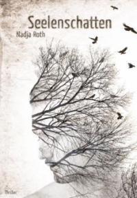 Seelenschatten - Nadja Roth